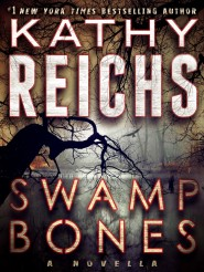 forensic anthropologist temperance brennan returns in a chilling ebook original novella from 1 new york times bestselling author kathy reichs